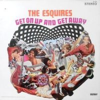 LP / ESQUIRES / GET ON UP AND GET AWAY