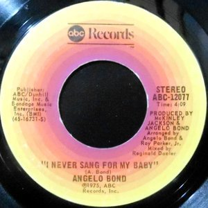 7 / ANGELO BAND / I NEVER SANG FOR MY BABY / REACH FOR THE MOON