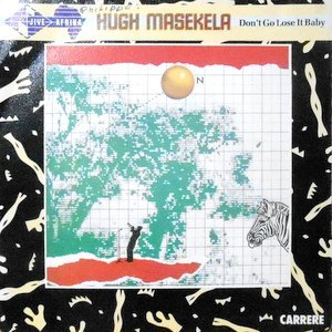 7 / HUGH MASEKELA / DON'T GO LOSE IT BABY / (DUB MIX)
