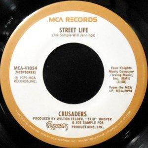 7 / CRUSADERS / STREET LIFE