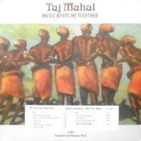 LP / TAJ MAHAL / MUSIC KEEPS ME TOGETHER