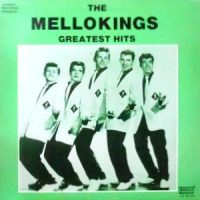 LP / MELLOKINGS / GREATEST HITS