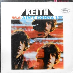 LP / KEITH / 98.6 / AIN'T GONNA LIE
