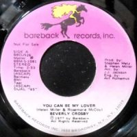 7 / BEVERLY CROSBY / YOU CAN BE MY LOVER