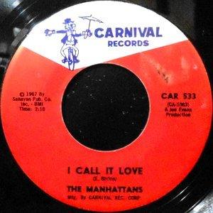 7 / MANHATTANS / I CALL IT LOVE / MANHATTAN STOMP