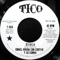 7 / ISMAEL RIVERA CON CORTIJO Y SU COMBO / DEJALA / EL NEGRITO DE ALABAMA