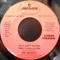 7 / THE INFINITY / THAT AIN'T WATER THAT'S POLLUTION
