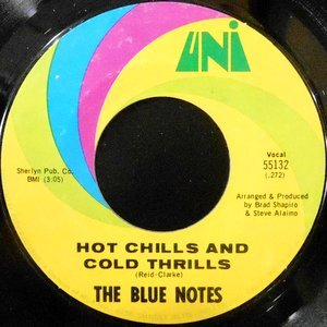 7 / BLUE NOTES / HOT CHILLS AND COLD THRILLS / NEVER GONNA LEAVE YOU