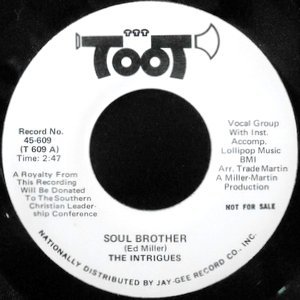 7 / INTRIGUES / SOUL BROTHER