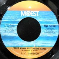 7 / G.C. CAMERON / DON'T WANNA PLAY PAJAMA GAMES