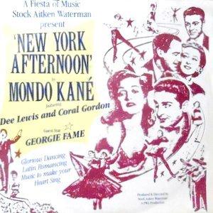 7 / MONDO KANE / NEW YORK AFTERNOON