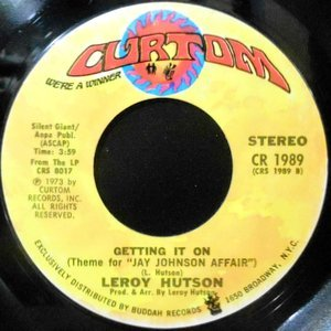 7 / LEROY HUTSON / GETTING IT ON / WHEN YOU SMILE