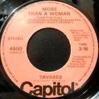 7 / TAVARES / MORE THAN A WOMAN / KEEP IN TOUCH