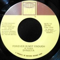 7 / SYREETA / FOREVER IS NOT ENOUGH