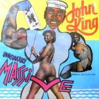LP / JOHN KING / UNMISTAKABLY MASSIVE