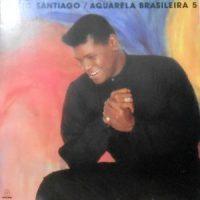 LP / EMILIO SANTIAGO / AQUARELA BRASILEIRA 5