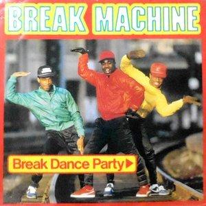 12 / BREAK MACHINE / BREAK DANCE PARTY / (DUB MIX)