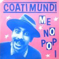 12 / COATI MUNDI / ME NO POP I