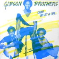 12 / GIBSON BROTHERS / OOH! WHAT A LIFE (LONG VERSION) / (INSTRUMENTAL VERSION)
