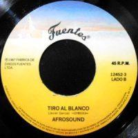7 / AFROSOUND / TIRO AL BLANCO / PAN PA'L NEGRO TOMAS