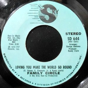 7 / FAMILY CIRCLE / LOVING YOU MAKE THE WORLD GO ROUND / I HOPE YOU REALLY LOVE ME