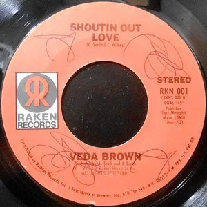 7 / VEDA BROWN / SHOUTIN' OUT LOVE