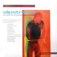 2LP / V.A. / SLIPSTREAM (THE BEST OF BRITISH JAZZ-FUNK)