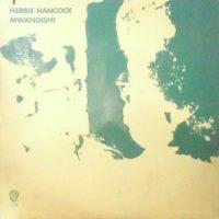LP / HERBIE HANCOCK / MWANDISHI