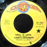 7 / LOVE'S CHILDREN / SOUL IS LOVE / THIS IS THE END