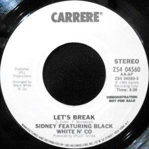 7 / SIDNEY FEATURING BLACK WHITE N' CO / LET'S BREAK