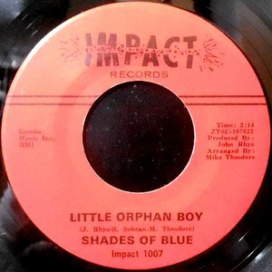7 / SHADES OF BLUE / LITTLE ORPHAN BOY / OH HOW HAPPY