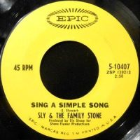 7 / SLY & THE FAMILY STONE / SING A SIMPLE SONG / EVERYDAY PEOPLE
