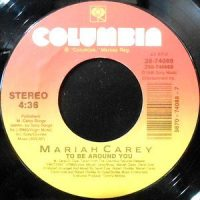 7 / MARIAH CAREY / TO BE AROUND YOU