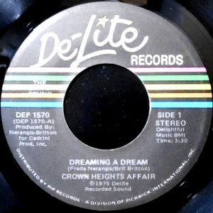 7 / CROWN HEIGHTS AFFAIR / DREAMING A DREAM