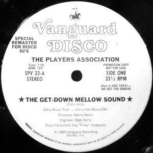 12 / PLAYERS ASSOCIATION / THE GET DOWN MELLOW MELLOW SOUND
