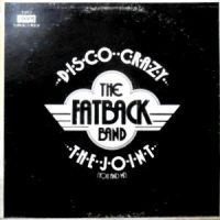 12 / FATBACK BAND / DISCO CRAZY / THE JOINT