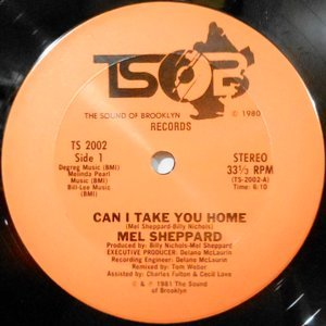 12 / MEL SHEPPARD / CAN I TAKE YOU HOME / I LOVE MAKING LOVE TO YOU