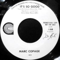 7 / MARC COPAGE / IT'S SO GOOD / RIDING HIGH