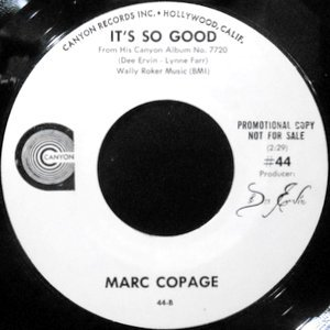 7 / MARC COPAGE / IT'S SO GOOD / RIDING HIGH