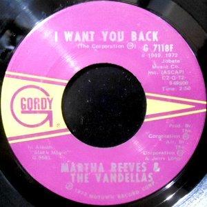 7 / MARTHA REEVES & THE VANDELLAS / I WANT YOU BACK