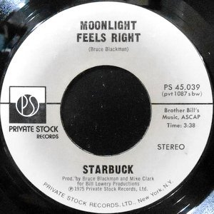 7 / STARBUCK / MOONLIGHT FEELS RIGHT / LASH LARUE
