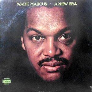 LP / WADE MARCUS / A NEW ERA