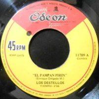 7 / LOS DESTELLOS / EL PAMPAN PIRIN / MI NOCHE DE AMOR