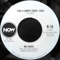 7 / MIZ DAVIS / SING A HAPPY FUNKY SONG / DISCO VERSION