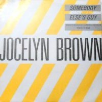 7 / JOCELYN BROWN / SOMEBODY ELSE'S GUY / ELSE'S GUY (DUB)
