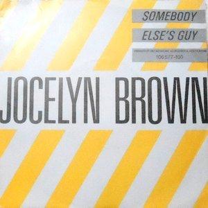 7 / JOCELYN BROWN / SOMEBODY ELSE'S GUY / ELSE'S GUY (DUB)