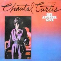 LP / CHANTAL CURTIS / GET ANOTHER LOVE