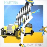 12 / MARTINA / CRAZY RHYTHM / ONE NIGHT IN PARIS