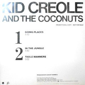 12 / KID CREOLE AND THE COCONUTS / GOING PLACES / IN THE JUNGLE / TABLE MANNERS