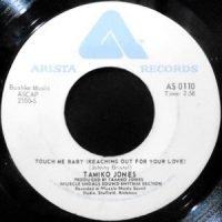 7 / TAMIKO JONES / TOUCH ME BABY / CREEPIN'
